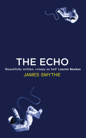 the-echo-by-james-smythe